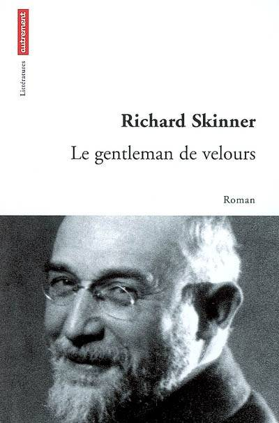 livre le gentleman de velours richard skinner autrement. Black Bedroom Furniture Sets. Home Design Ideas