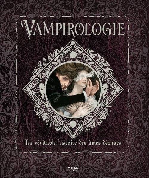 Vampirologie, la vritable histoire des mes dchues par Archibald Brooks, le protecteur, 1900