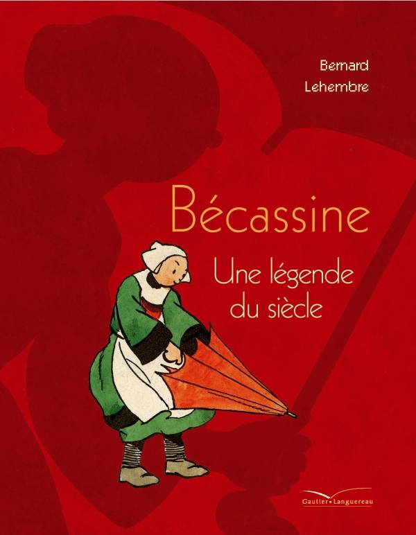'Bcassine', une lgende du sicle