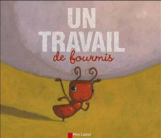 Un travail de fourmis