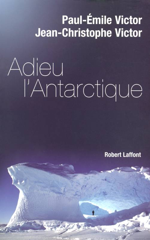 Adieu l'Antarctique