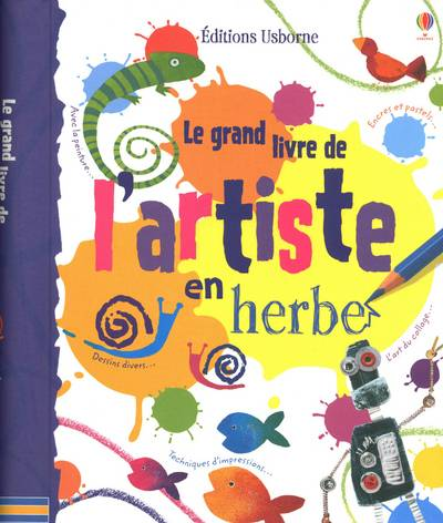 Le Grand Livre De L'Artiste En Herbe