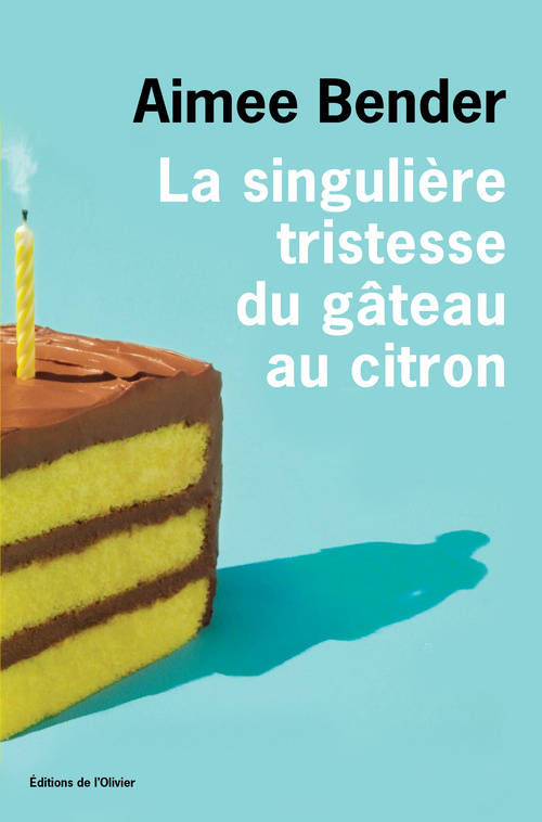La Singulire Tristesse Du Gteau Au Citron