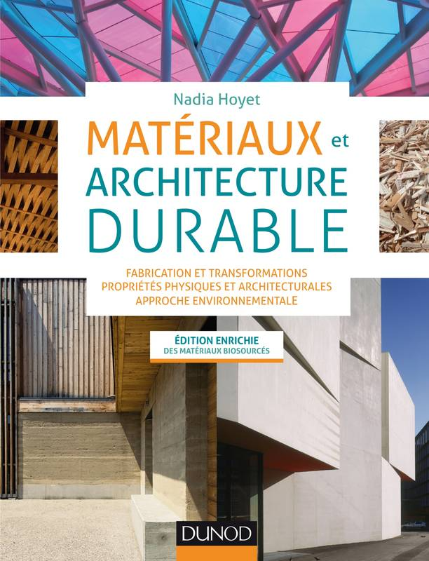 Livre mat riaux et architecture durable fabrication et for Architecture durable