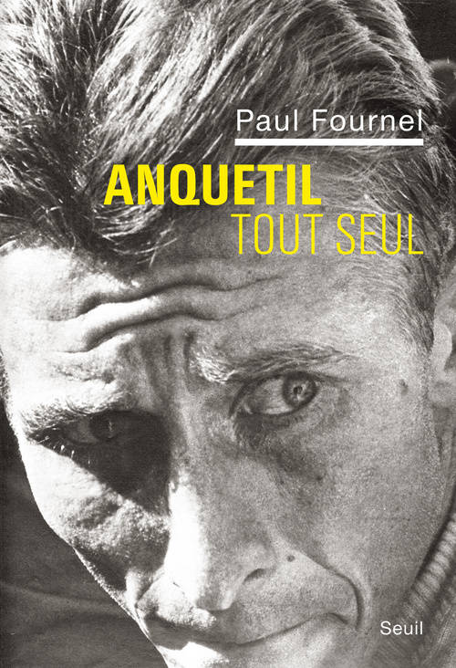 Anquetil tout seul, rcit