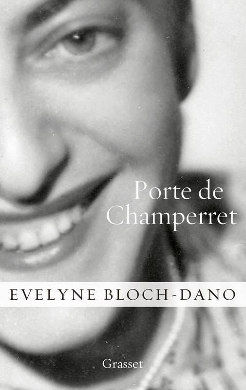 Livre porte de champerret evelyne bloch dano grasset for Porte de champerret salon du vin