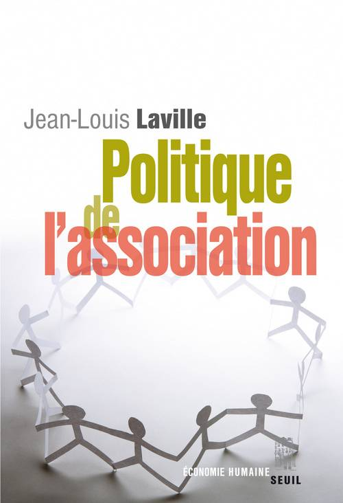 livre politique de l 39 association jean louis laville seuil eco humaine 9782020848299. Black Bedroom Furniture Sets. Home Design Ideas