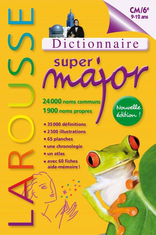 Dictionnaire Larousse Super Major 9 / 12