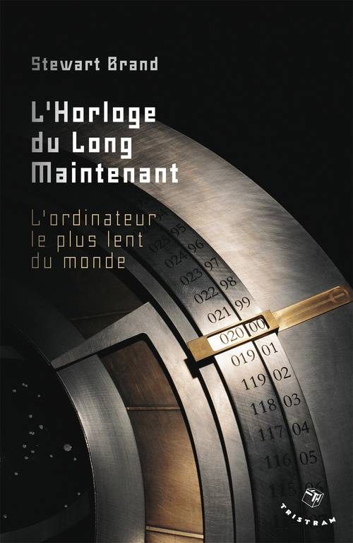 L'horloge du long maintenant, l'ordinateur le plus lent du monde