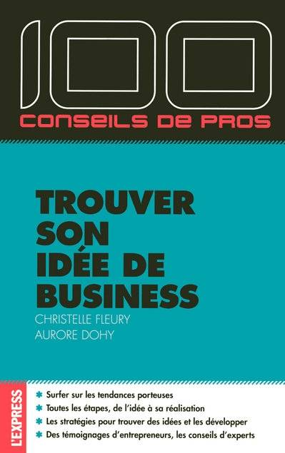 Livre trouver son idee de business christelle fleury for Idee commerce rentable