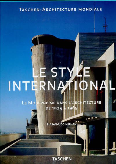 livre le style international le modernisme dans l 39 architecture de 1925 1965 hasan uddin. Black Bedroom Furniture Sets. Home Design Ideas
