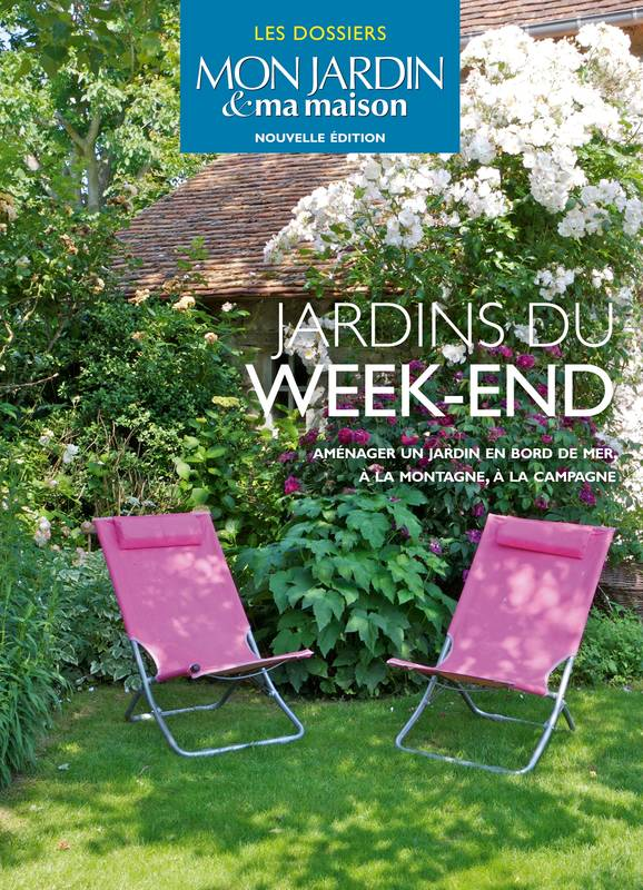 Livre jardins du week end imaginer planter d corer for Decorer ma maison