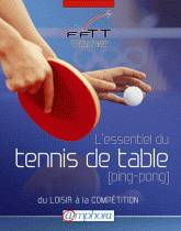 Livre l 39 essentiel du tennis de table ping pong du - Federation francaise de tennis de table ...