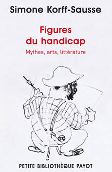 Livre figures du handicap mythes arts litt rature for Simone korff sausse le miroir bris