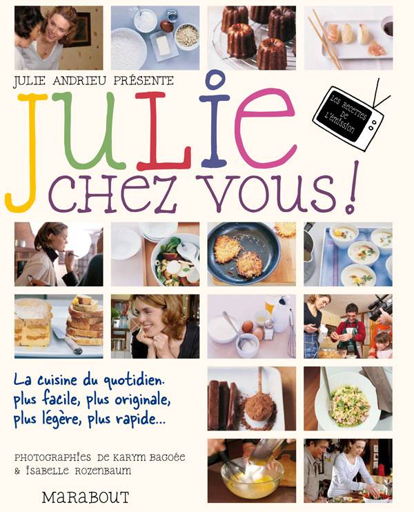 livre julie chez vous julie andrieu marabout cuisine. Black Bedroom Furniture Sets. Home Design Ideas