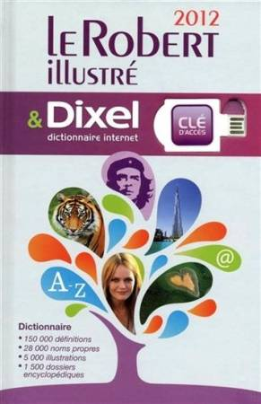 Petit Robert illustr (le) et Dixel 2012 - fin d' anne, Livre