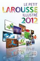 Le Petit Larousse illustré Grand Format 2012