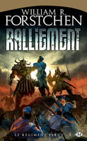 Ralliement, Le Rgiment perdu, T1