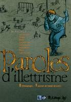 Paroles d'illettrisme, 8 témoignages - 9 auteurs de bande dessinée