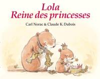 Lola Reine Des Princesses