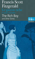 Le garçon riche et autres nouvelles/The Rich Boy and Other Stories