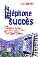 Je Telephone Avec Succes