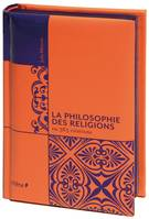 La philosophie des religions en 365 citations