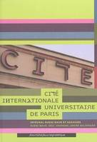 CITE INTERNATIONALE UNIVERSITAIRE DE PARIS, Intégral Ruedi Baur et associés