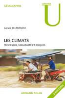 Les climats, Processus, variabilit et risques
