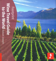Footprint Travel Guide, Wine Travel Guide to World