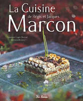 La cuisine de Rgis et Jacques Marcon
