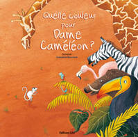 Quelle couleur pour Dame Camlon ?