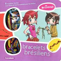 Bracelets Bresiliens/Les Bricolous