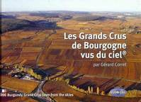 Les Grands Crus de Bourgogne vus du ciel (2me dition), dition bilingue franais/anglais