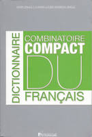 Dictionnaire combinatoire compact du franais     2011, Livre