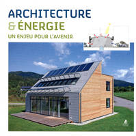 Architecture Et Energie Un Enjeu Pour L