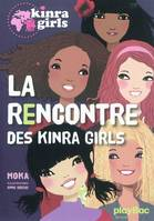 Kinra girls, La rencontre des Kingra Girls - Tome 1, 1
