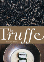 La truffe : passion brute