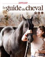 Jappeloup - Le guide du cheval