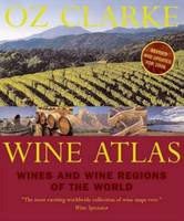 Wine Atlas, Wines and Wine Regions of the World