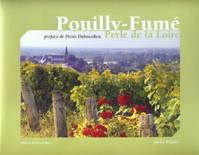 Pouilly-Fum, Perle de la Loire