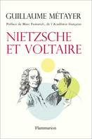 Nietzsche et Voltaire, De la libert de lesprit et de la civilisation