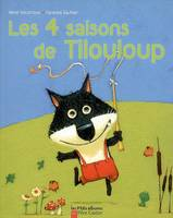 Les 4 saisons de Tilouloup
