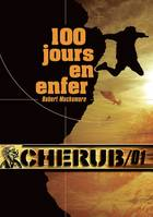 Cherub, CHERUB Mission 1: 100 jours en enfer, (Poche), 1