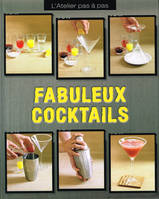 Fabuleux cocktails