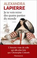 Je te vois reine des quatre parties du monde