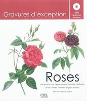 Roses / adaptation de Pierre-Joseph Redouté Les roses et de James Sowerby English botany