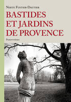Bastides Et Jardins De Provence