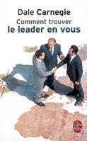 Comment trouver le leader en vous