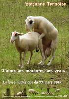 J'aime les moutons, les vrais, Le livre numrique du 22 mars 2013